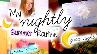My Nightly Routine For Summer 2014! | Мой Вечер Летом