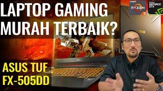 Laptop Gaming Murah 9 Jutaan Bisa Semua Game! Review ASUS TUF Gaming FX505DD - Indonesia