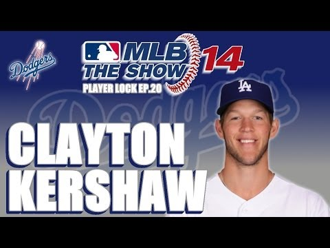 MLB 14 The Show Player Lock Ep.20: Clayton Kershaw