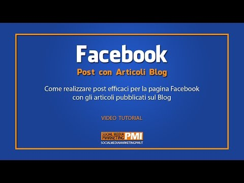 Facebook | Come creare Post con gli Articoli del Blog