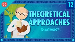 Theories of Myth: Crash Course Mythology #12