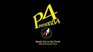 "Persona 4 - ""Reach Out to the Truth"" (10th Anniversary Cover) 
