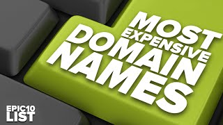 10 MOST EXPENSIVE DOMAIN NAMES Ever Sold