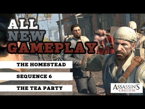 Assassin's Creed 3 - All new gameplay: Homestead, Sequence 6 and The Tea Party