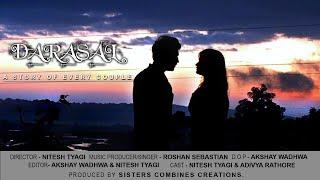 NITESH TYAGI | DARASAL(COVER)| LOVE STORY OF NEW YEAR 2018|OFFICIAL MUSIC VIDEO|ATIF ASLAM|ft.ROSHAN