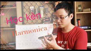[Học Kèn Harmonica Tremolo]Bài 2: Thực hành thổi note trên kèn!