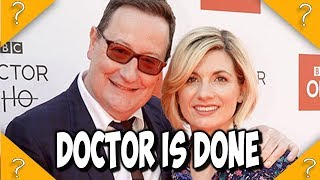 New Doctor Who LEAVING RANT