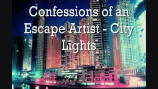 Watch City Lights Confessions Of An Escape Artist video