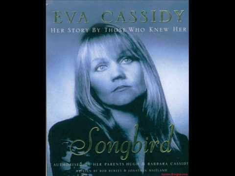 Eva Cassidy - Aint No Sunshine