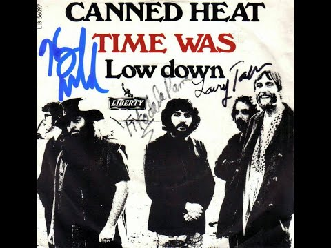 Canned Heat - Time Was