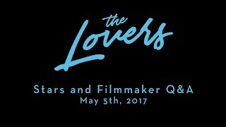 The Lovers Full Q & A with Debra Winger, Tracy Letts and director/writer Azazel Jacobs