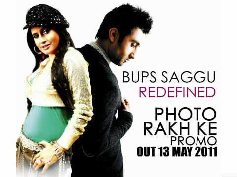 Bups Saggu - Redefined - Photo Rakh Ke Feat Miss Pooja Promo video