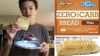 ThinSlim Foods Zero Net Carb Bread Review!