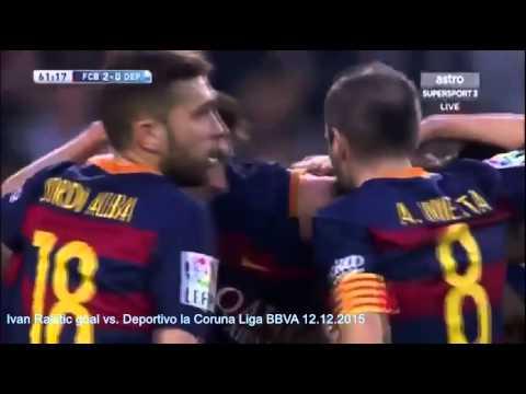 Ivan Rakitic all goals & assist & skills 2015/16 FC Barcelona