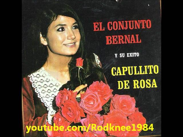 Conjunto Bernal - Un Poco De Amor / Capullito De Rosa