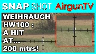 200 metre shooting with a Weihrauch HW100