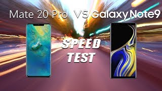 Huawei Mate 20 Pro vs Samsung Galaxy Note 9: Speed Test