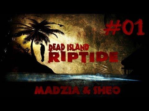 Dead Island Riptide #01