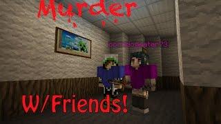 Download Lagu Minecraft | Murder w/Friends! (Swing Batter Batter) Gratis STAFABAND