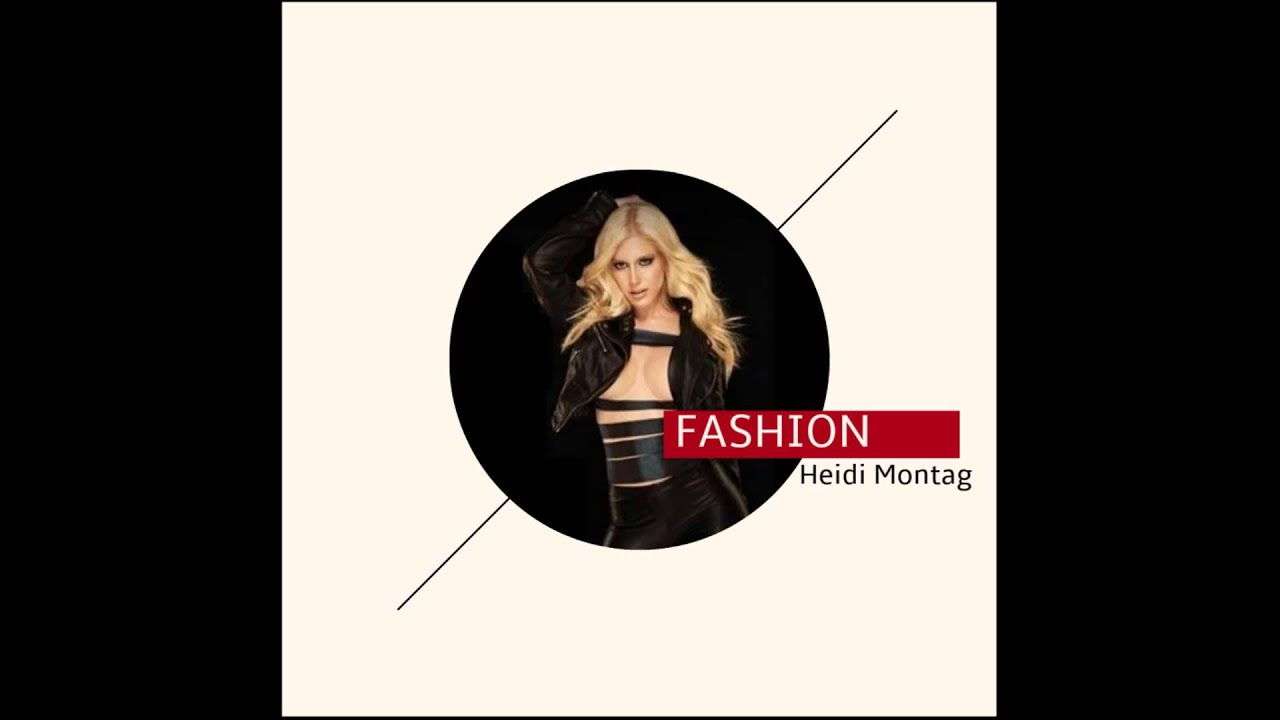 Cached Heidi montag fashion mp3
