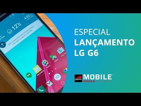 LG G6: Tudo Sobre O Lançamento Do Novo Smartphone Android [MWC 2017]