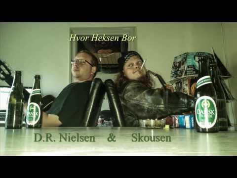 D.R. Nielsen & Skousen - Hvor Heksen Bor