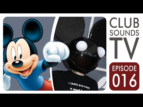 Club Sounds TV 016 ►DEADMAU5 IM FIGHT MIT WALT DISNEY!◄