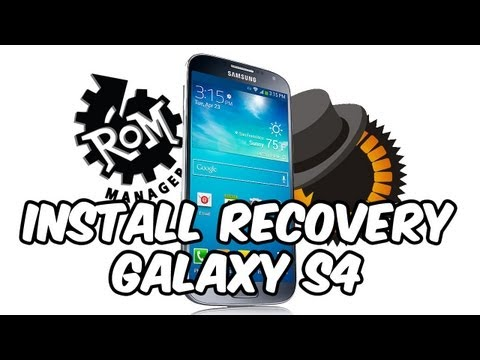 Instalar Recovery Galaxy S4 [CWM] [CWM Touch] [TWRP] [PhilZ Advanced CWM]
