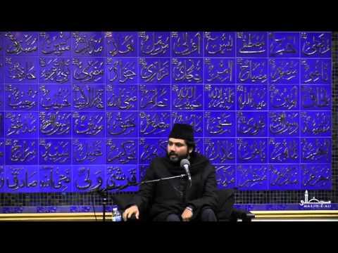 Lecture 3 - Moulana Sayed Absar Naqvi - Muharram 1437 - Masjid-e-Ali