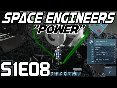 Space Engineers Let's Play (Survival Mode/S-1) -E08- Power [Gameplay Commentary Tutorial]