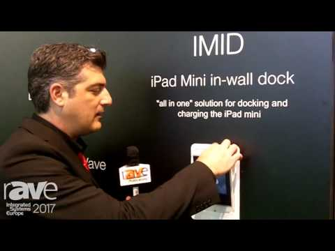 ISE 2017: CONTEC Intelligent Housing Demos IMID iPad Mini In-wall Dock