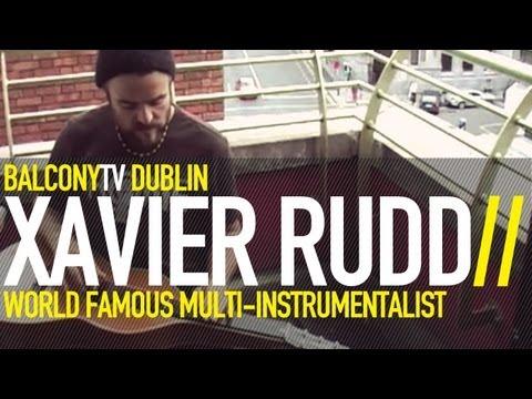 XAVIER RUDD - MESSAGES (BalconyTV)