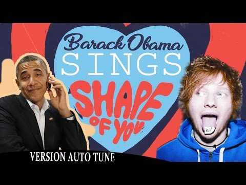 Download Lagu Barack Obama Singing Shape of You by Ed Sheeran (VERSION AUTO TUNE) NOW ON iTUNES MP3 Free