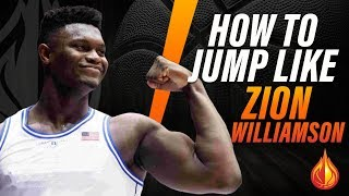 How To Jump Like Zion Williamson