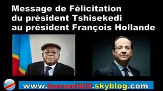 Message de Félicitation du président Tshisekedi au président François Hollande