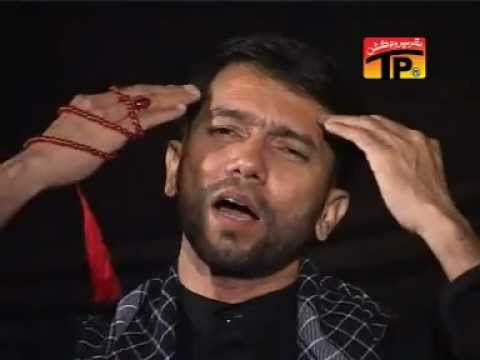 Mere Bhai Hussain(a.s) Kahan ho Tum - Ali Safdar 2011-12 HD