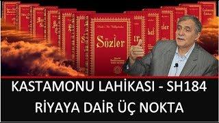 Prof. Dr. Şener Dilek - Kastamonu Lahikası - Sh184 - Riyaya Dair Üç Nokta
