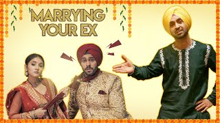 Marrying Your Ex Girlfriend  | Diljit Dosanjh | SahibNoor Singh
