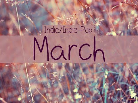 Indie/Indie-Pop Compilation - March 2015 (54-Minute Playlist)
