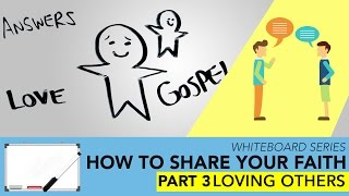 How to Share my Faith Without an Argument Part 3 | IMPACT Whiteboard Videos