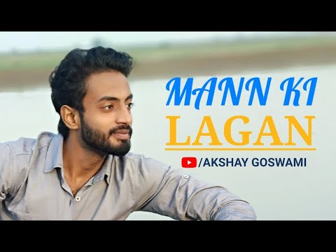 Mann Ki Lagan || Request of Lishu Chauhan || Cover By AKSHAY GOSWAMI || Yamuna River ||