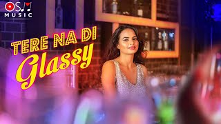 New Punjabi Songs 2017 | Tere Na Di Glassy Song (HD Video) | Gony Singh | Latest Punjabi songs 2017