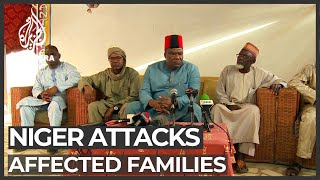 Niger violence: Rising death toll and affected families