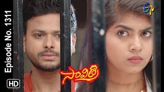 Savithri | 18th June 2019 | Full Episode No 1311 | ETV Telugu