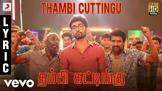 Gemini Ganeshanum Suruli Raajanum - Thambi Cuttingu Lyric | D. Imman | Atharvaa