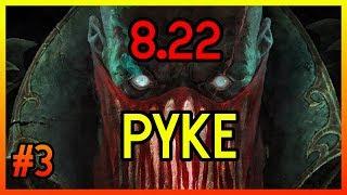 8.22 OP PYKE SUPPORT - League of Legends -