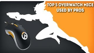 Top 5 Mice for Overwatch - What do the Pros use?