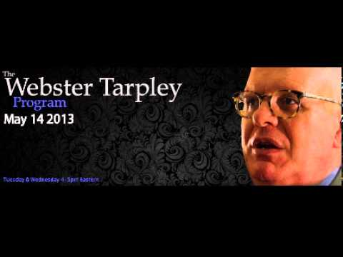Webster Tarpley Program May 14 2013