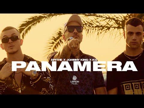 ΕΠΙΘΕ x Johnny King x KG - Panamera   Official Music Video