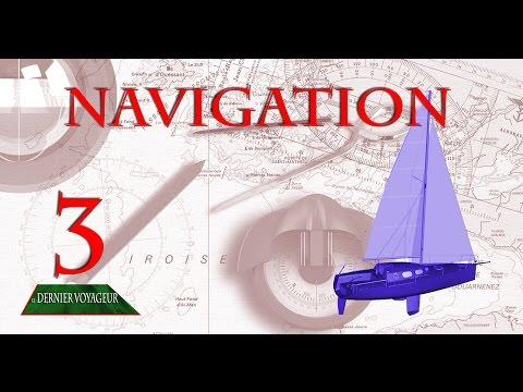 Carte marine 3 : Les caps, les routes, l'estime et comment confirmer sa position.